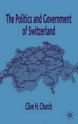 The Politics and Government of Switzerland by C Church image
