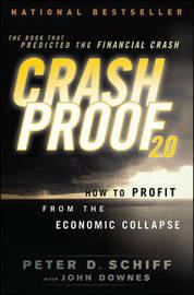 Crash Proof 2.0 by Peter D Schiff