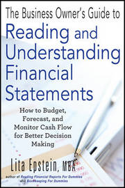 The Business Owner's Guide to Reading and Understanding Financial Statements by Lita Epstein