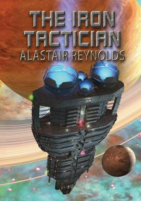 The Iron Tactician by Alastair Reynolds image