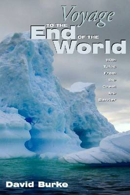 Voyage To The End Of T/World by David Burke