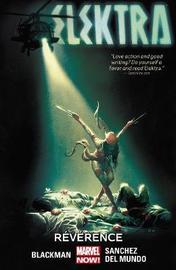Elektra Volume 2: Reverence by Haden Blackman