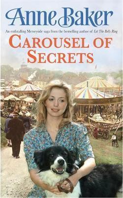 Carousel Of Secrets by Anne Baker image