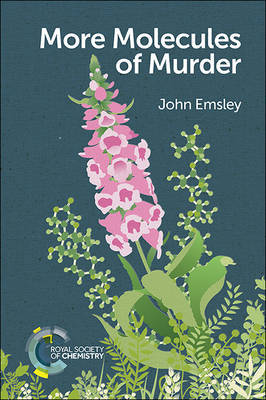 More Molecules of Murder by John Emsley