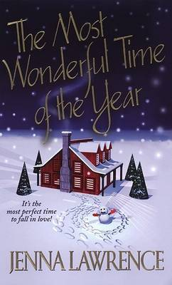 Most Wonderful Time of Year by J Lawrence