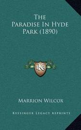 The Paradise in Hyde Park (1890) by Marrion Wilcox