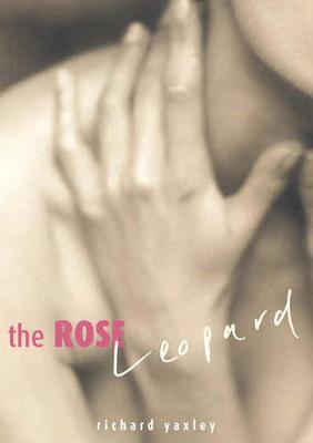 Rose Leopard by Richard Yaxley