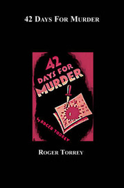 42 Days for Murder by Roger Torrey image