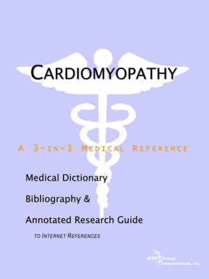 Cardiomyopathy - A Medical Dictionary, Bibliography, and Annotated Research Guide to Internet References by ICON Health Publications image