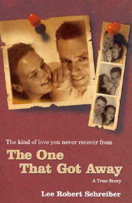 The One That Got Away by Lee Robert Schreiber image