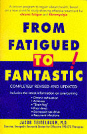 From Fatigued to Fantastic: A Proven Program to Regain Vibrant Health by Jacob Teitelbaum, MD image