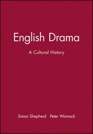English Drama by Simon Shepherd