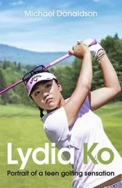 Lydia Ko by MICHAEL DONALDSON