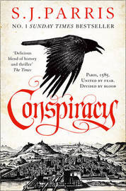 Conspiracy by S J Parris