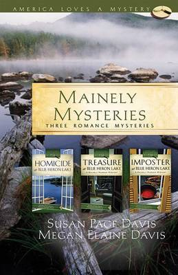Mainely Mysteries: Three Romance Mysteries by Susan Page Davis image