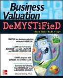Business Valuation Demystified by Edward Nelling