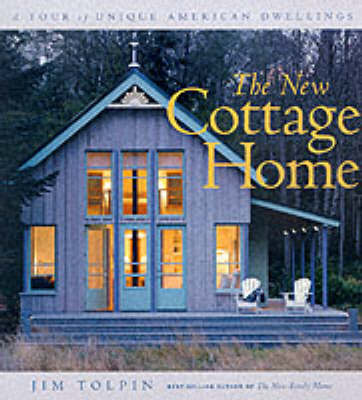 The New Cottage Home by Jim Tolpin