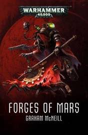 Forges of Mars Omnibus by Graham McNeill
