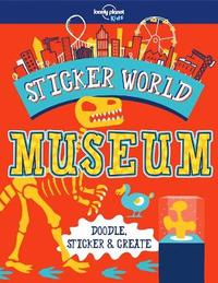Sticker World - Museum by Lonely Planet Kids image