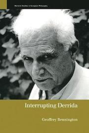 Interrupting Derrida by Geoffrey Bennington