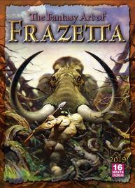 The Fantasy Art of Frazetta 2019 Calendar by Frank Frazetta