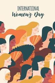 International Women's Day by Tara N Tula
