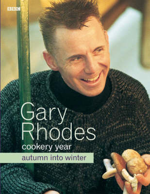 Gary Rhodes Cookery Year: Autumn Into Winter by Gary Rhodes image