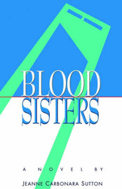 Blood Sisters by Jeanne Carbonara Sutton image