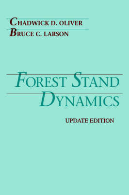 Forest Stand Dynamics by Chadwick Dearing Oliver image