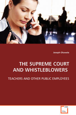 The Supreme Court and Whistleblowers by Joseph Oluwole