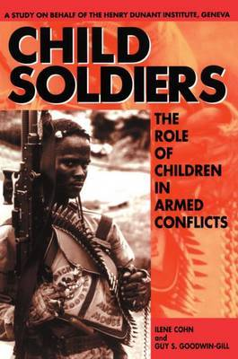 Child Soldiers by Ilene Cohn