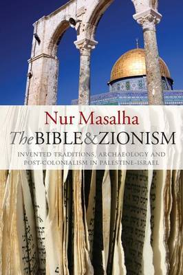 The Bible and Zionism by Nur Masalha image