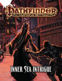 Pathfinder RPG: Campaign Setting - Inner Sea Intrigue