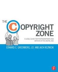 The Copyright Zone by Edward C Greenberg