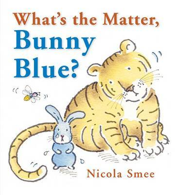 What's the Matter, Bunny Blue? by Nicola Smee image