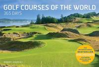 Golf Courses of the World 365 Days (Revised and Updated) by Robert Sidorsky image