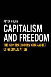 Capitalism and Freedom by Peter Nolan