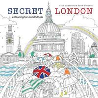 Secret London by Alice Chadwick