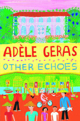 Other Echoes by Adele Geras image