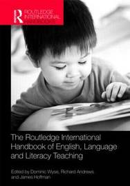 The Routledge International Handbook of English, Language and Literacy Teaching image