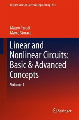 Linear and Nonlinear Circuits: Basic & Advanced Concepts by Mauro Parodi