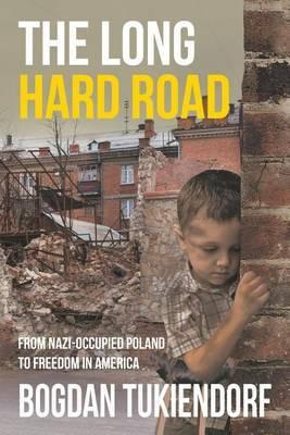 The Long Hard Road by Bogdan Tukiendorf