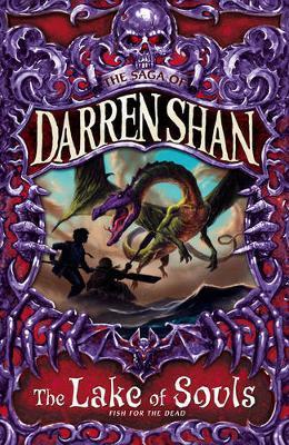 The Lake of Souls (Saga of Darren Shan #10) by Darren Shan