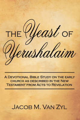 The Yeast of Yerushalaim by Jacob M Van Zyl image