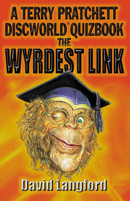 The Wyrdest Link: the Second Discworld Quizbook by Terry Pratchett image