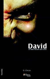 David, El Lado Oscuro Del Cielo by David Chicas image