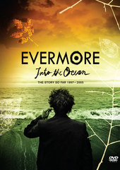 Evermore: Into The Ocean on DVD
