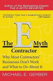 The E-Myth Contractor by Michael E. Gerber