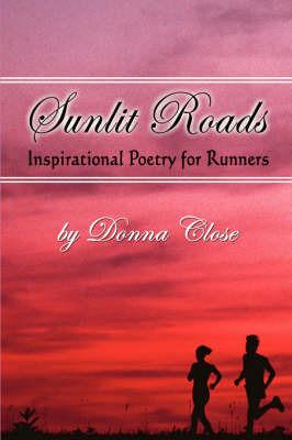 Sunlit Roads by Donna Close