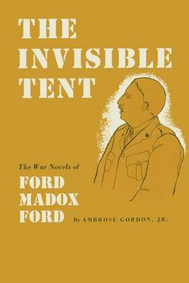 The Invisible Tent by Ambrose Jr. Gordon